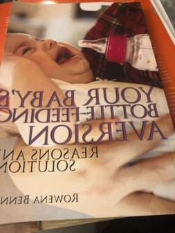 Bennett Rowena-Your Babys Bottle-Feeding Aver BOOK NEW