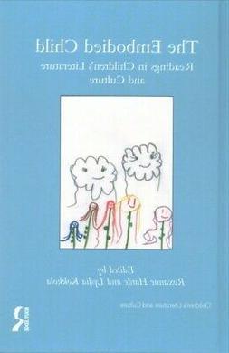 Embodied Child : Readings in Children's Literature and Cultu