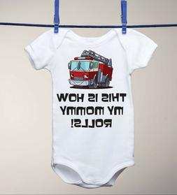 Fire Truck Fire Fighter Design - This is How My Mommy Rolls