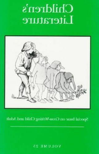 Children's Literature: Volume 25, Special Issue on Cross-Wri