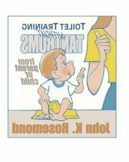 Toilet Training Without Tantrums : From Parent or Child by J